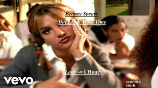 Britney Spears - Baby One More Time (1 Hour Loop ∞)