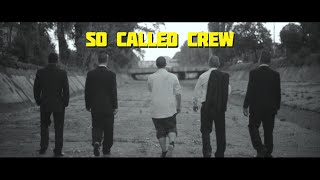 SO CALLED CREW - НЕДЕЙ (Official Video)