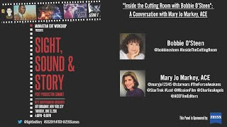 Inside the Cutting Room with Bobbie O'Steen. A Conversation with Mary Jo Markey, ACE - FULL PANEL