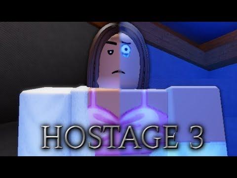 Hostage 3 - Roblox Sad/Drama Movie [3]