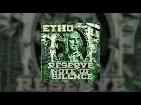 Etho - Reserve Note of Silence(mixtape)