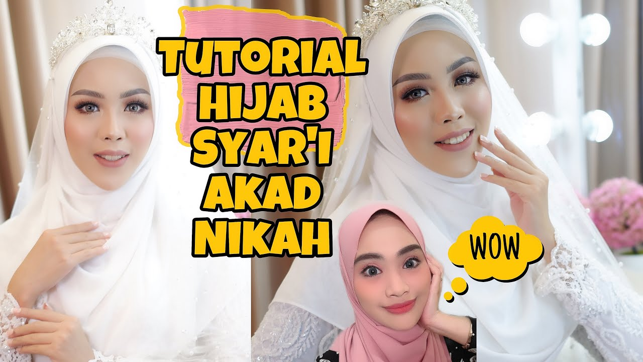 Tutorial Hijab Syar I Akad Nikah Simple Dan Anggun Youtube