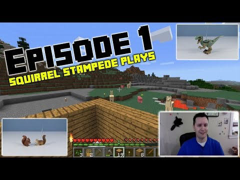 Squirrel Stampede Plays Minecraft Episode 1: The First Night