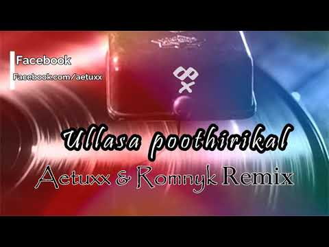 Ullasa Poothirikal (Aetuxx remix) | Malayalam evergreen remix | Aetuxx