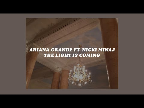 「the light is coming - ariana grande ft....