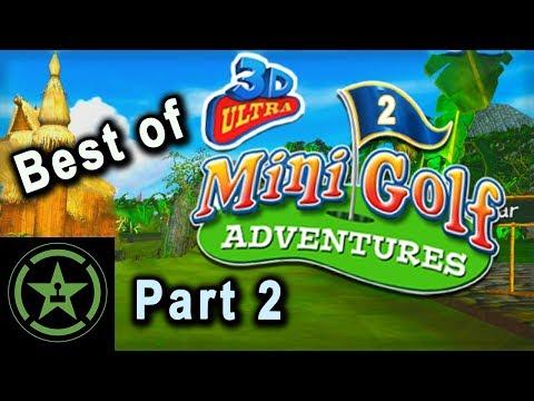 The Very Best of 3D Ultra MiniGolf | Part 2 | AH | Achievement Hunter