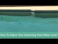 How To Adjust Your Swimming Pool Water Level