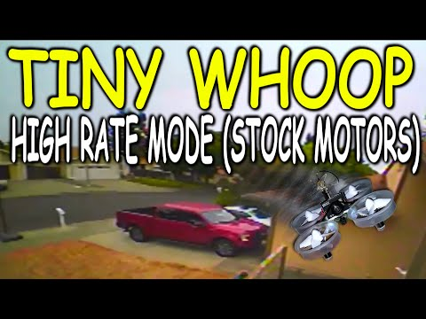 TINY WHOOP STOCK MOTORS - High Rate Mode - Micro FPV Quadcopter - Blade Inductrix FPV