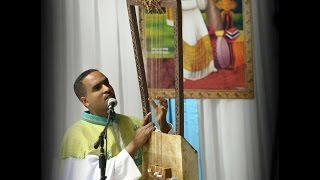 Zemari Kesis Akalu Yosef-Ethiopian Orthodox Tewahedo Begena mezmur