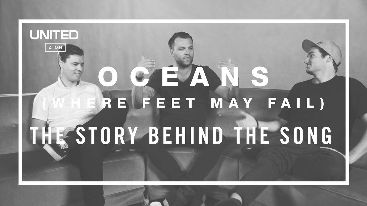 Oceans Song Story - Hillsong UNITED