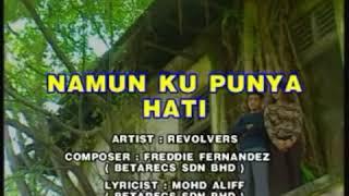 Revolvers - Namun Ku Punya Hati   Karaoke Tanpa Vokal
