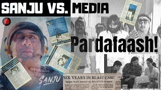 Sanju Movie - Sanjay Dutt vs. Paid Media
