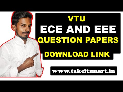 VTU ECE AND EEE QUESTION PAPERS DOWNLOAD LINK (www.takeitsmart.in)