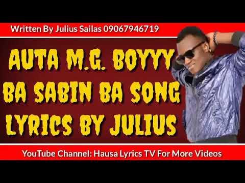 Download Auta MG Boy Ba Sabin Ba Song Lyrics Hausa Lyrics TV Sabuwar Waka Auta MG BOY 2020