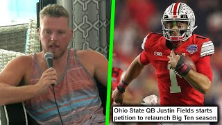Pat McAfee Reacts To Justin Fields Petition To Relaunch The Big 10 Season