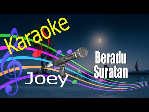 Beradu Suratan - Joey - Karaoke Tanpa Vokal