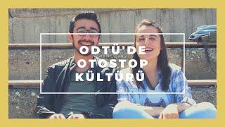 ODTÜ'de Otostop Kültürü - Anlat Hocam!