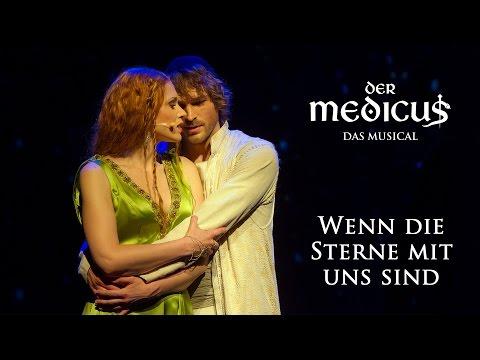 Wenn die Sterne mit uns sind (Der Medicus - Das Musical)