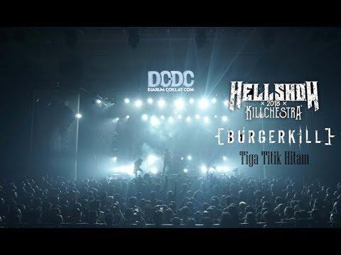 Burgerkill - Tiga Titik Hitam Live  (DCDC Hellshow 2018 Killchestra)