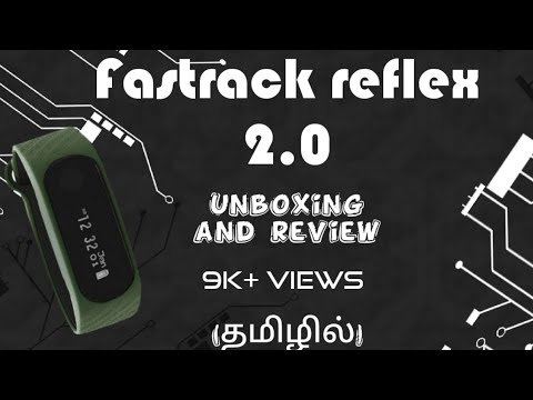 Fastrack Reflex 2.0 Unboxing And Review | Tamil | Water Resistant | 10 Days Batterylife | HAANTASTIC