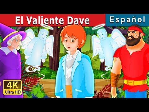 El Valiente Dave | Cuentos Para Dormir | Cuentos De Hadas Españoles