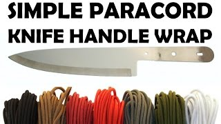 How To Wrap A Knife Handle With Paracord - Simple 3-5 Minute Wrap