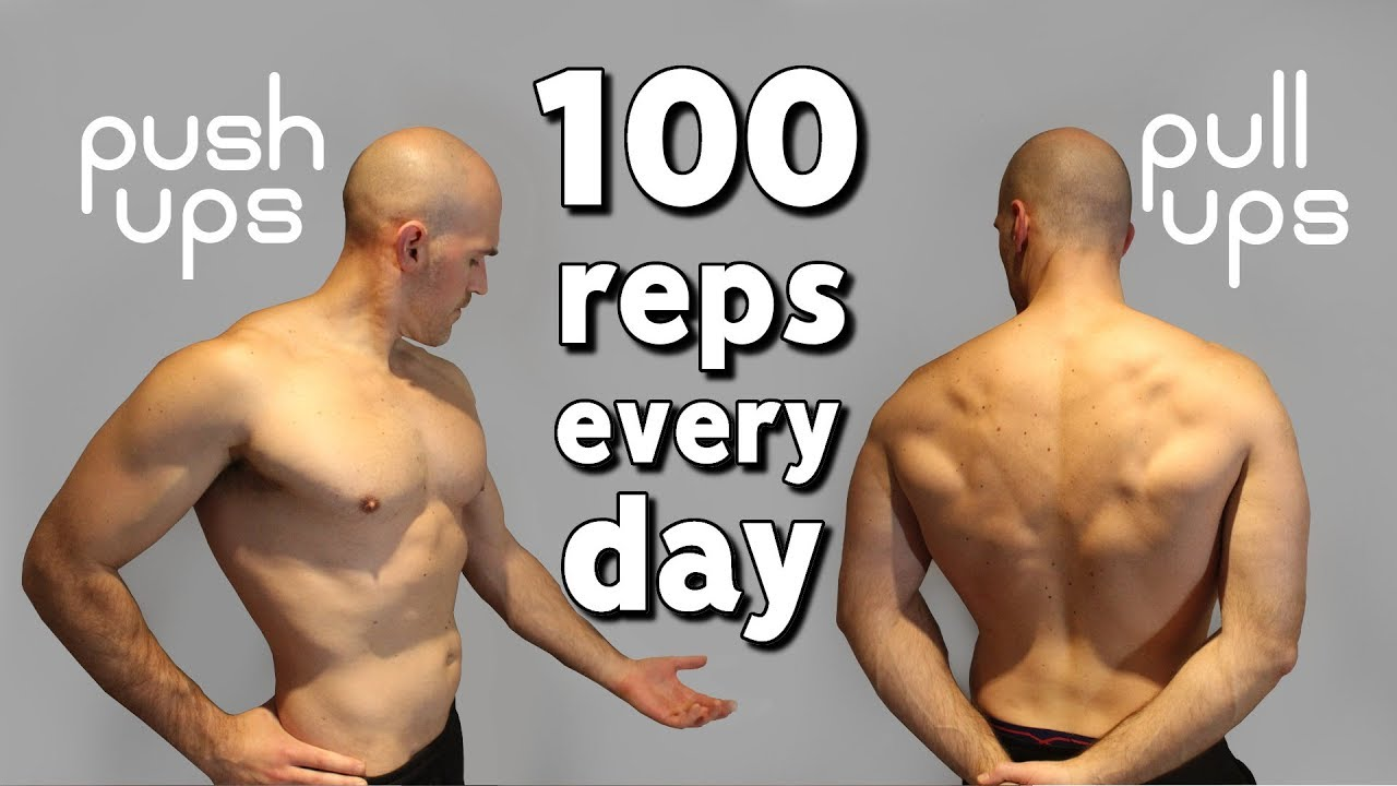 100 Push Ups & Pull Ups A Day For 30 Days | Results + Method