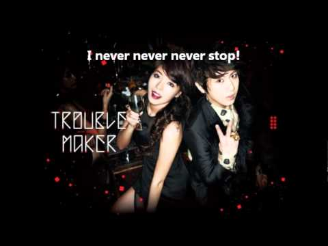 Trouble Maker (Hyuna & Hyunseung) - Trouble Maker Lyrics (Eng Sub)
