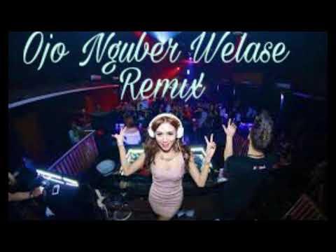 ojo nguber welase remix