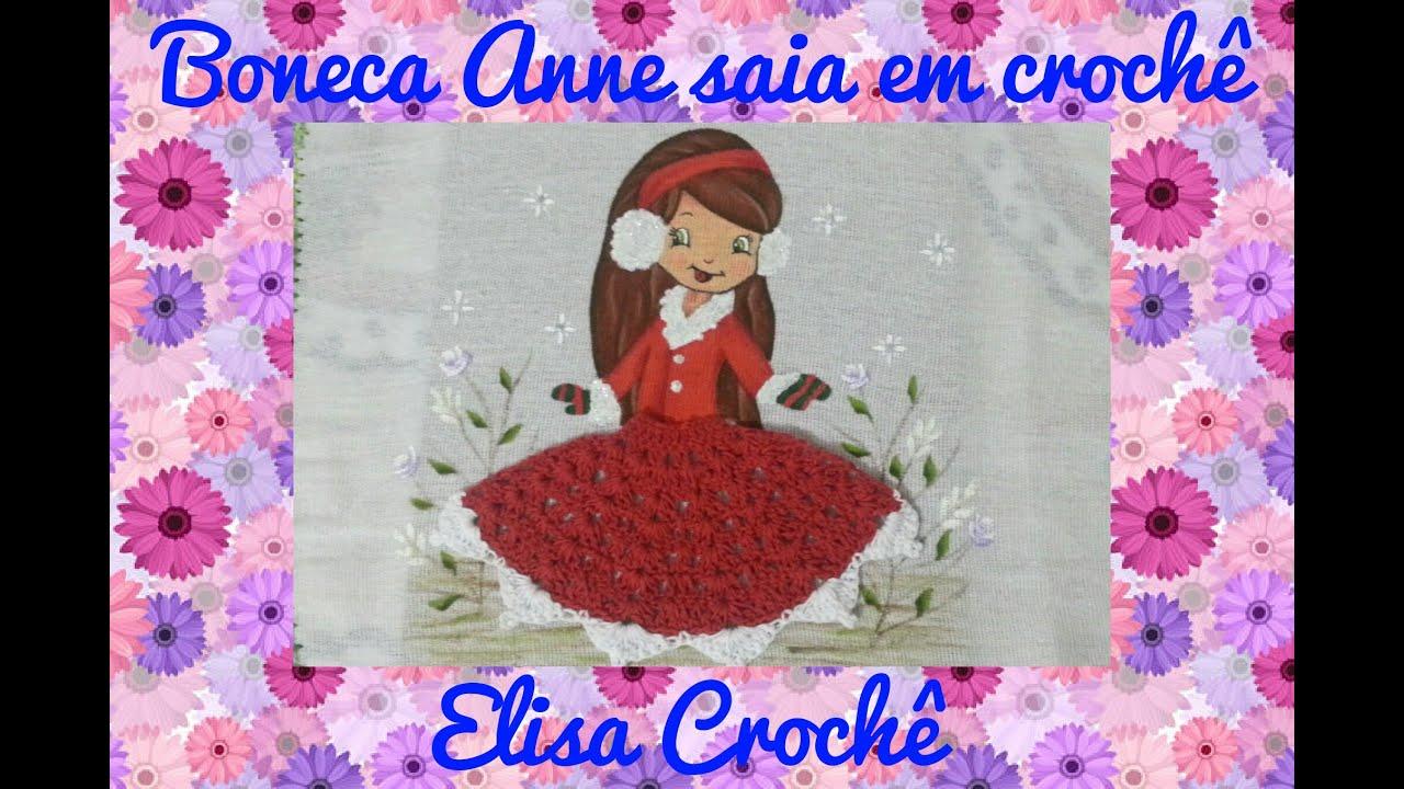 Muito Saia em crochê para boneca de pano de prato # Elisa Crochê - YouTube OR61