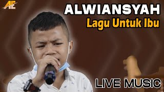 ALWIANSYAH - LAGU UNTUK IBU (Live Streaming Version)