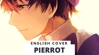 【Frog】 Pierrot (English & Acoustic Cover)