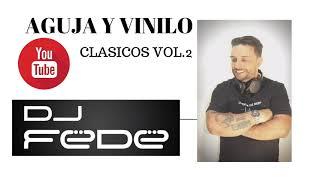 amnesias aguja y vinilo vol. 2 - clásicos del dance - trance 90 - dj fede 3logy