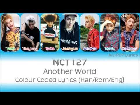 NCT 127 (엔씨티 127) - Another World Colour Coded Lyrics (Han/Rom/Eng)