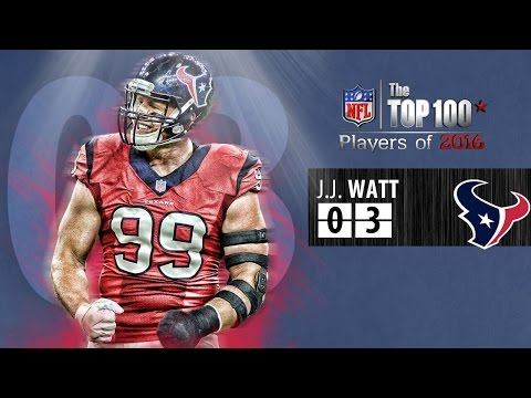 #03 J.J.Watt (DE, Texans) | Top 100 Players of 2016
