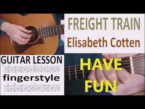FREIGHT TRAIN - Elisabeth Cotten fingerstyle GUITAR LESSON