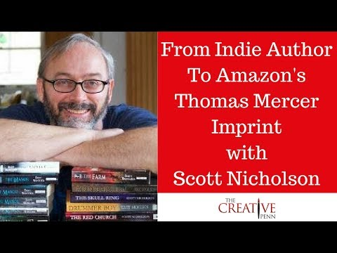 From Indie Author To Amazon's Thomas Mercer Imprint With Scott Nicholson