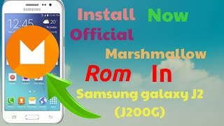Reality (Full News) Install || Official Marshmallow || In Samsung Galaxy J2 (J200G) ???