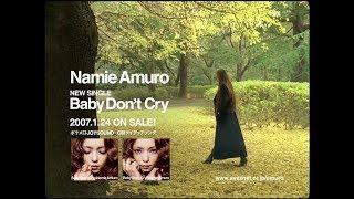 安室奈美恵 / Single「Baby Don't Cry」15sec TV-SPOT