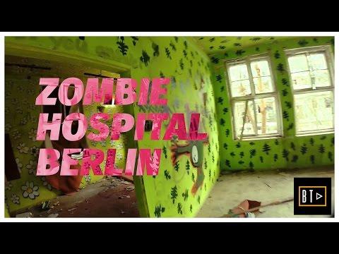 EXPLORING BERLIN'S ZOMBIE HOSPITAL