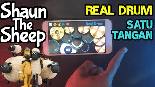 Dj Shaun The Sheep - Real Drum Satu Tangan Cover