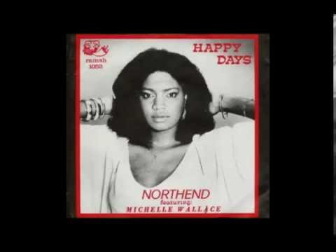 Northend Featuring Michelle Wallace Happy Days