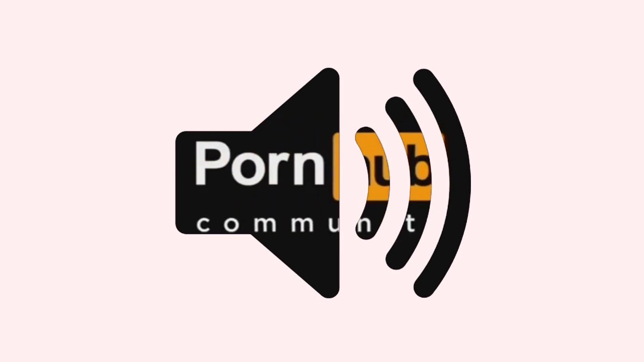 Porn Hub Sound Effect - YouTube