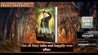 """Dim Fairy Tales"" The Dark Side of Fairytales"