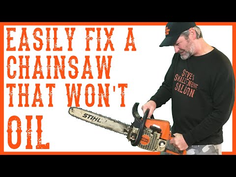 How To Fix A ChainSaw If It Won't Oil The Bar And Chain - Video