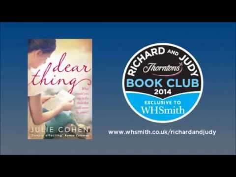 Julie Cohen - Dear Thing. WHSmith Richard and Judy Book Club Podcast Summer 2014