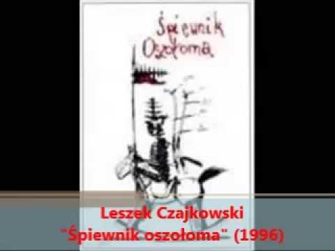 """Piosenka o postkomunistach - Leszek Czajkowski - Śpiewnik oszołoma"""" (1996)"""