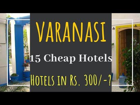 HOTELS IN VARANASI || CHEAP HOTELS || 300