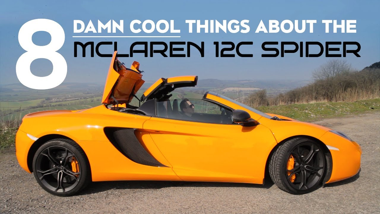 8 Things That Make The McLaren 12C Spider So Damn Cool