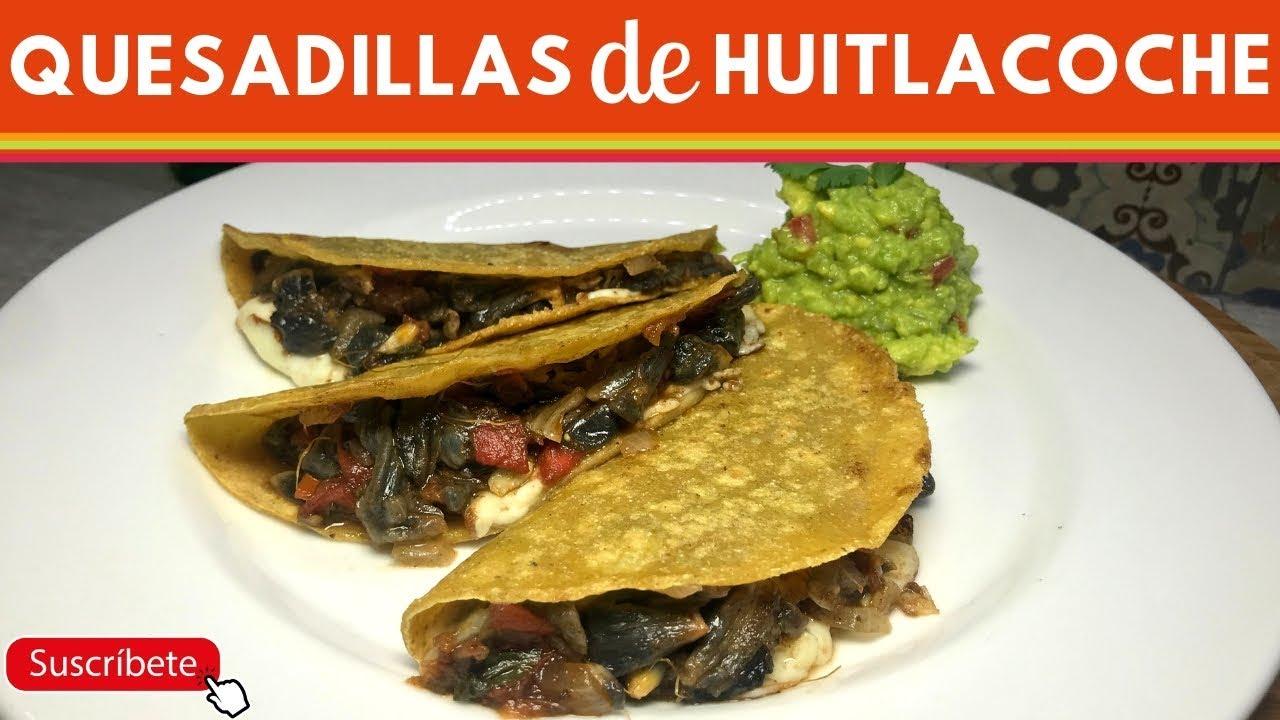 Quesadillas De Huitlacoche Receta Fácil Cocina De Addy Youtube